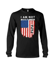 I Am Not Most Men Papa Long Sleeve Tee thumbnail