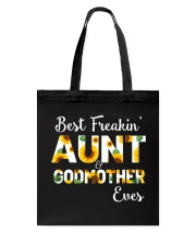 Best Freakin Aunt And Godmother Ever Sunflower Tote Bag thumbnail