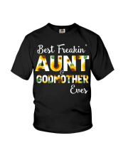 Best Freakin Aunt And Godmother Ever Sunflower Youth T-Shirt thumbnail