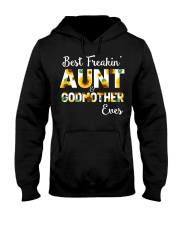 Best Freakin Aunt And Godmother Ever Sunflower Hooded Sweatshirt thumbnail