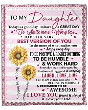 """Today Is A Good Day Dad To Daughter Fleece Blanket - 50"""" x 60"""" front"""