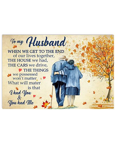 To My Husband I Had You And You Had Me