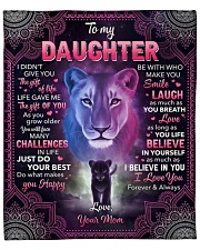 """I Didn't Give U The Gift Of Life Lion To Daughter Fleece Blanket - 50"""" x 60"""" front"""