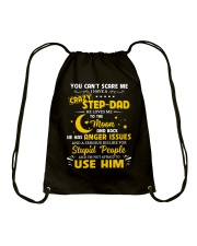 You Can't Scare Me I Have A Crazy Step-dad Drawstring Bag thumbnail