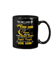 You Can't Scare Me I Have A Crazy Step-dad Mug thumbnail