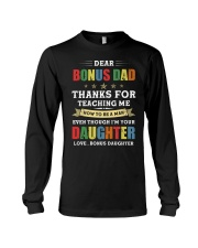 Bonus Dad Thanks for teaching me how to be a man Long Sleeve Tee thumbnail