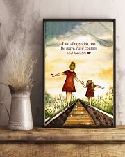 I'm Always With You Be Brave And Love Life 11x17 Poster lifestyle-poster-3