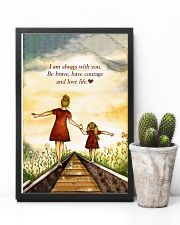 I'm Always With You Be Brave And Love Life 11x17 Poster lifestyle-poster-8
