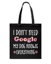 I Don't Need Google 1 Tote Bag thumbnail