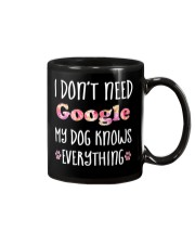 I Don't Need Google 1 Mug thumbnail