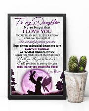 Daughter Never GiveUp On Beautiful Dreams You Have 11x17 Poster lifestyle-poster-8