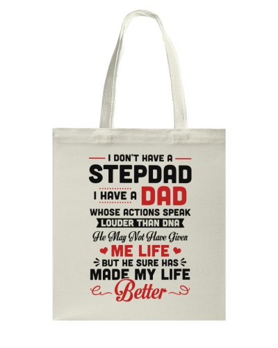 I Don't Have A Stepdad I Have A Dad