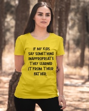 My Kids Learned It From Their Father Ladies T-Shirt apparel-ladies-t-shirt-lifestyle-05