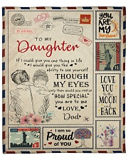 """If I Could Give U One Thing InLife-Dad To Daughter Fleece Blanket - 50"""" x 60"""" front"""