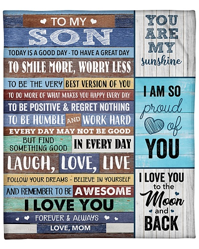 Son Remember To Be Awesome I Love You