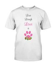 Live Laugh love a dog Classic T-Shirt thumbnail