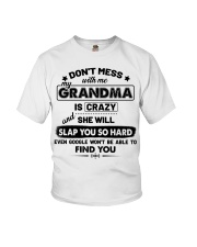 Don't Mess With Me My Grandma Is Crazy Youth T-Shirt front