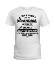 Don't Mess With Me My Grandma Is Crazy Ladies T-Shirt thumbnail