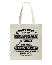 Don't Mess With Me My Grandma Is Crazy Tote Bag thumbnail