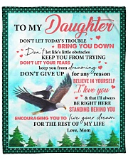 """Don't Let Today's Trouble Eagles Mom To Daughter Fleece Blanket - 50"""" x 60"""" front"""