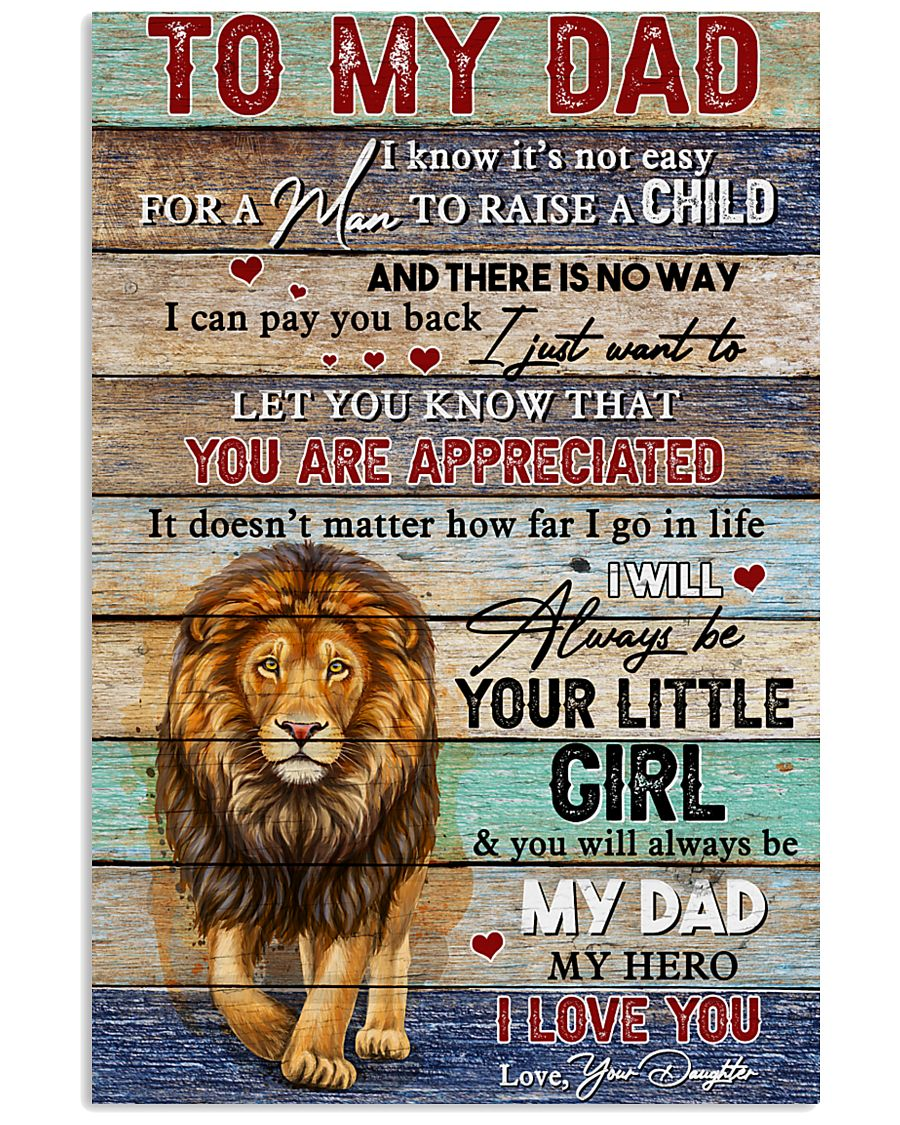 Dad Lion You'll Always Be My Dad My Hero I Love U 11x17 Poster