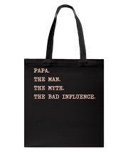 Papa the man the myth the bad Tote Bag thumbnail