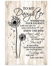 Whenever Journey In Life May Take U To Daughter Vertical Poster tile