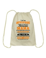 I Get My Attitude From My Freakin' Awesome Mama Drawstring Bag thumbnail
