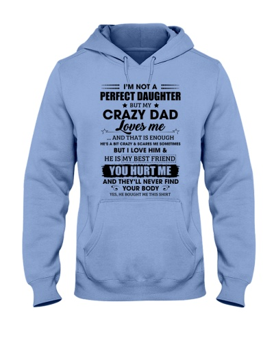 I'm Not Perfect Daughter But My Crazy Dad Loves Me