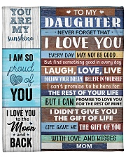 """Daughter Life Gave Me The Gift Of You I Love You Fleece Blanket - 50"""" x 60"""" front"""