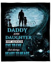 """Not Eye To Eye But Heart To Heart Dad To Daughter Fleece Blanket - 50"""" x 60"""" front"""