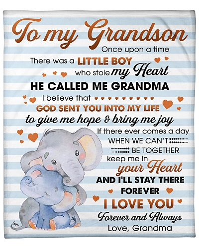 To My Grandson I'll Stay There Forever I Love You