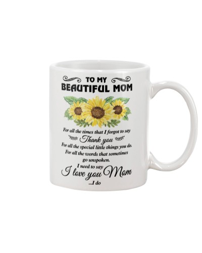To My Beautiful Mom Thanks And I Love You