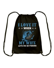 I Love It When My Wife Lets Me Go Fishing Drawstring Bag tile