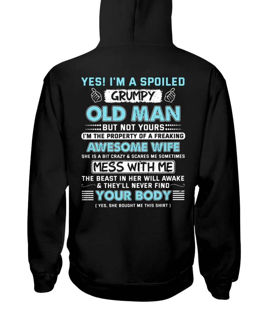 I 'm A Spoiled Grumpy Old Man Of Awesome Wife Hooded Sweatshirt