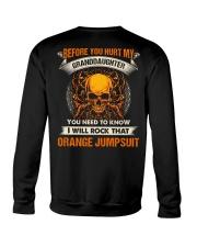 Before You Hurt My Granddaughter Crewneck Sweatshirt thumbnail