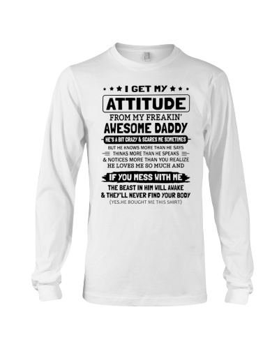 I Get My Attitude From My Freakin' Awesome Dad