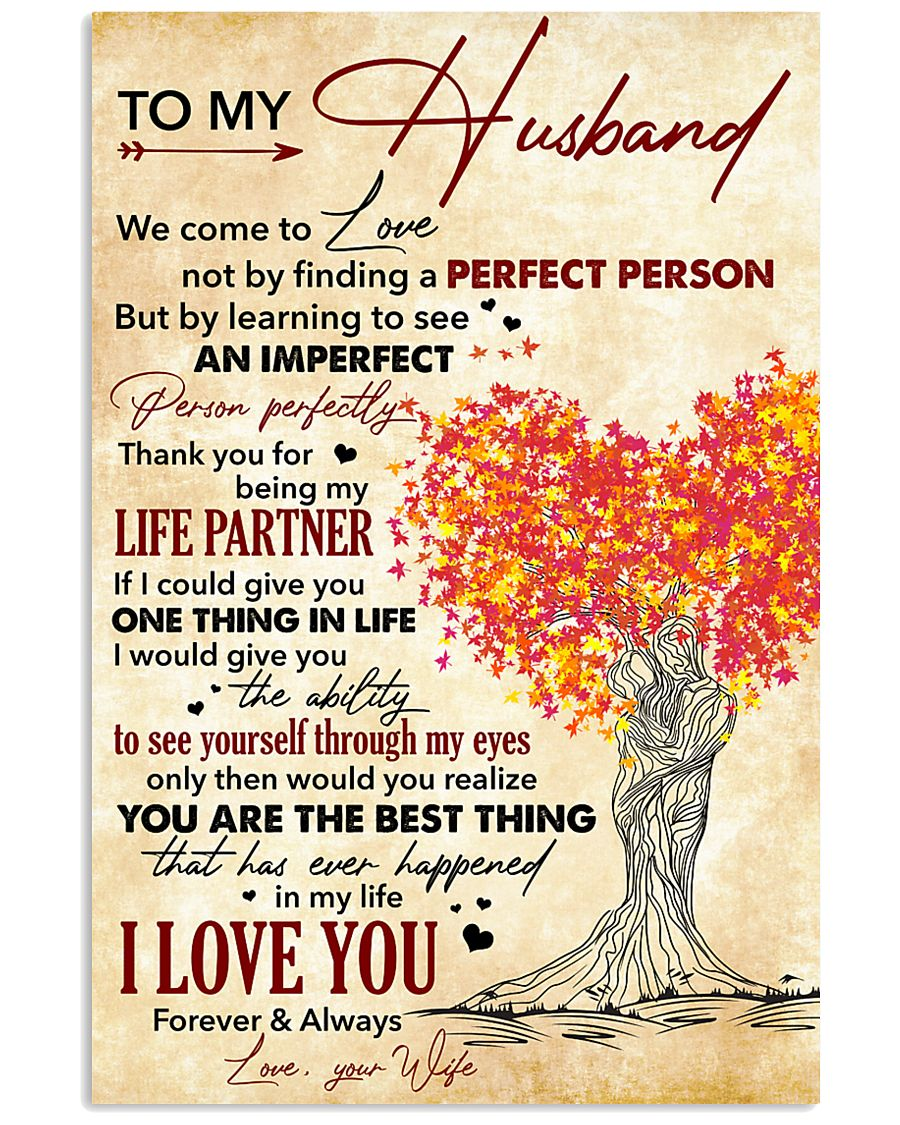 Husband Thanks For Being My Life Partner I Love U 11x17 Poster