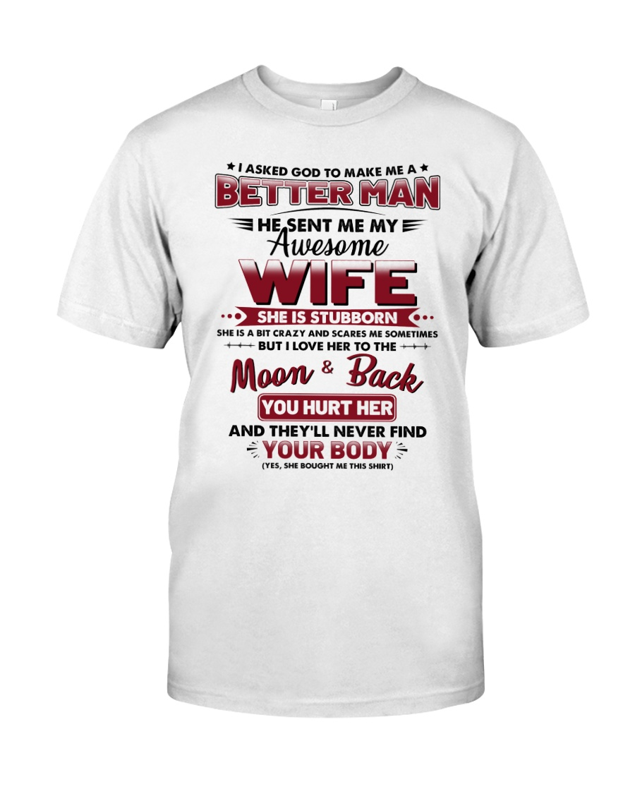 God Sent Me My Awesome Wife Classic T-Shirt