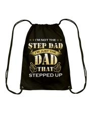 I'm Just The Dad That Stepped Up Drawstring Bag thumbnail