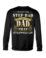 I'm Just The Dad That Stepped Up Crewneck Sweatshirt thumbnail