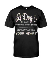 Dogs will Never break your heart Classic T-Shirt front