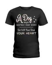 Dogs will Never break your heart Ladies T-Shirt thumbnail