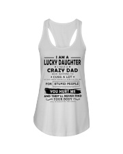 I Am A Lucky Daughter I Have A Crazy Dad Ladies Flowy Tank thumbnail