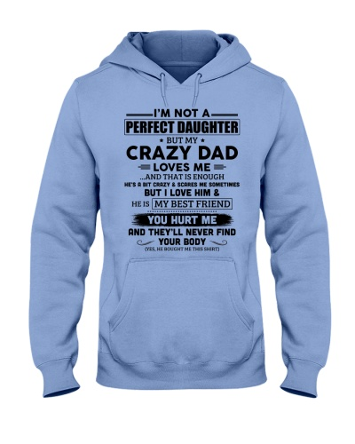 I'm Not A Perfect Daughter But My CrazyDad LovesMe
