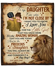 """Even When Im Not Close By Lion Dad To Daughter Fleece Blanket - 50"""" x 60"""" front"""