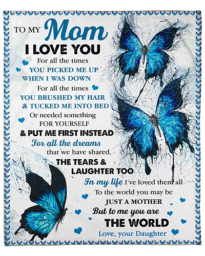 Mom Blue Butterfly You Are The World I Love You