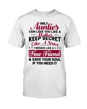 Only Aunties Can Love You Like A Mother Classic T-Shirt tile
