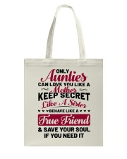 Only Aunties Can Love You Like A Mother Tote Bag thumbnail