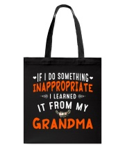 I Learn From My Grandma Tote Bag thumbnail